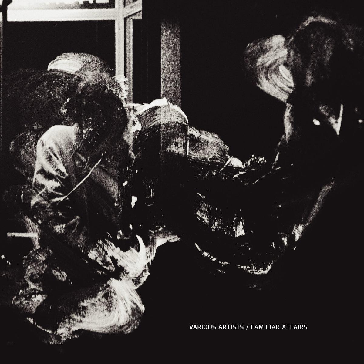 """[vinyl 12""""] VA - Familiar Affairs"""