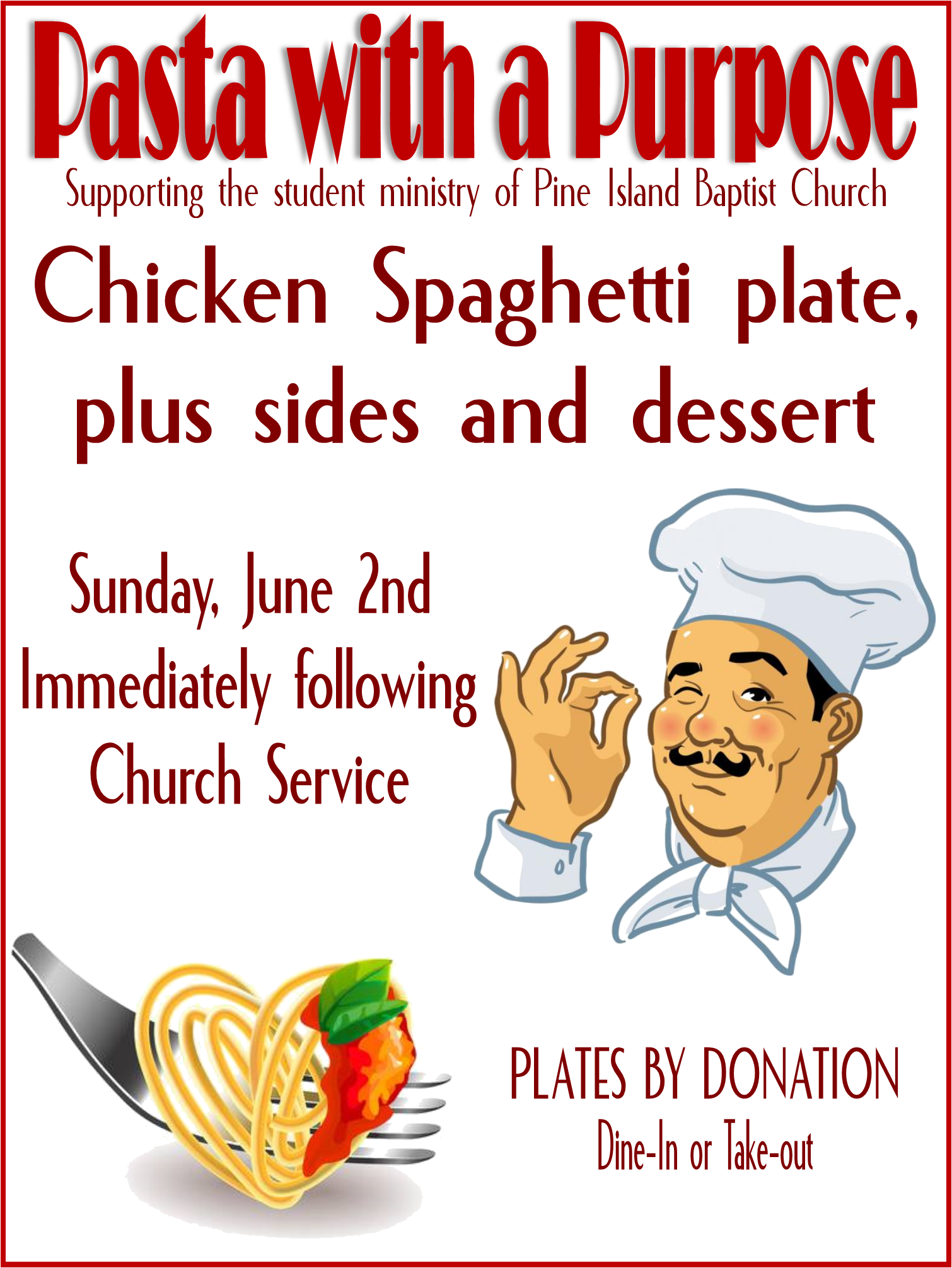 Pasta with a Purpose, June 2nd, after Church — Pine Island