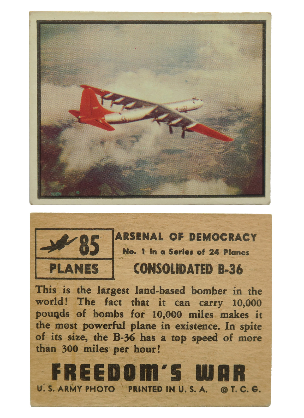 Consolidated B-36 #85  Series: Freedom's War - Arsenal of Democracy Manufacture: Topps Chewing Gum Card Dimensions: 2.562 × 2.062 inches USA -1950