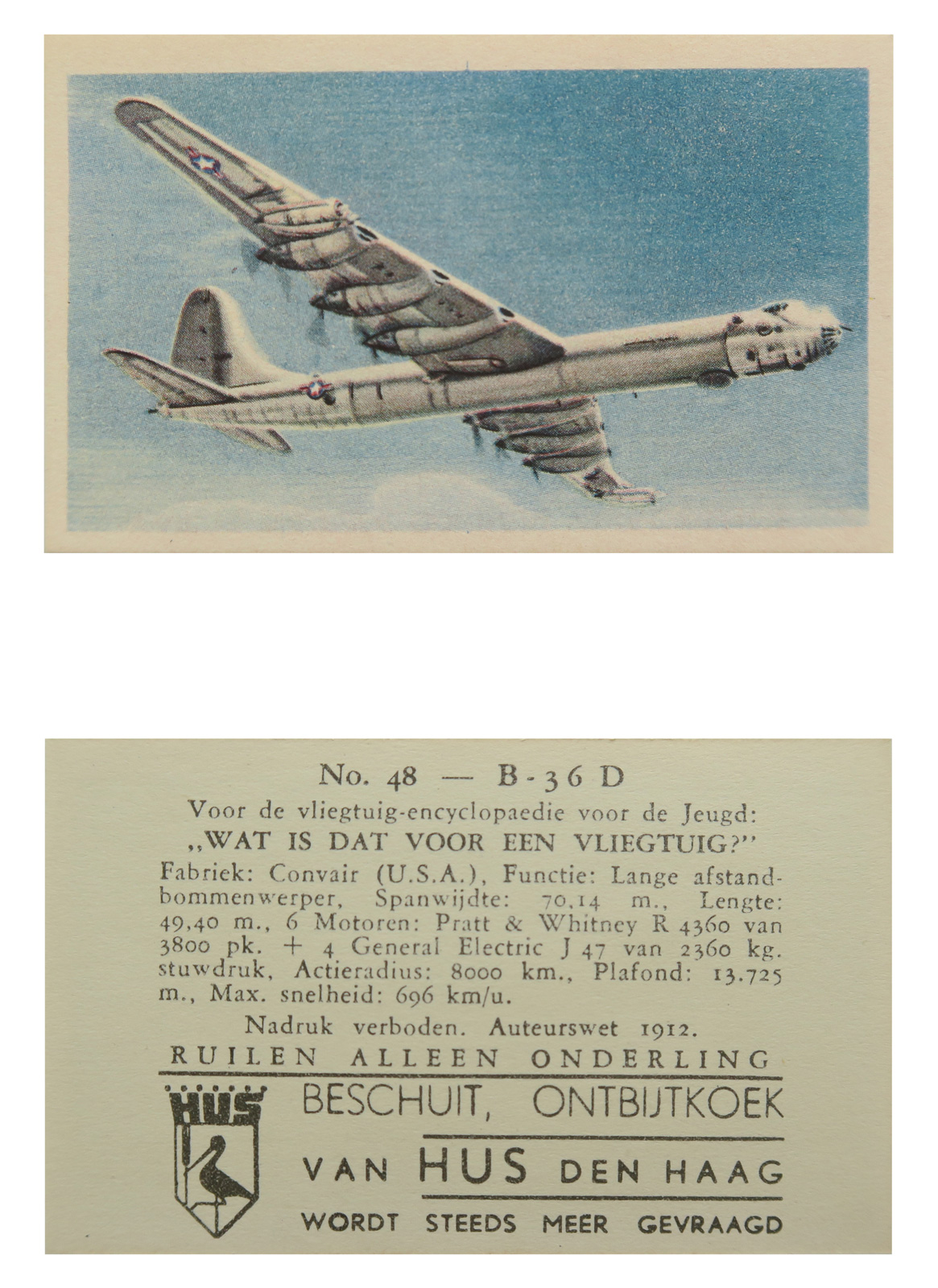 B-36D Bomber #48  Series: Wat is dat voor vliegtuig (What kind of plane?) Manufacture: Van Hus Den Haag packaged in Beschuit Ontbijtkoek (Gingerbread Biscuits) Card Dimensions: 3.123 x 1.875 inches Netherlands - 1956