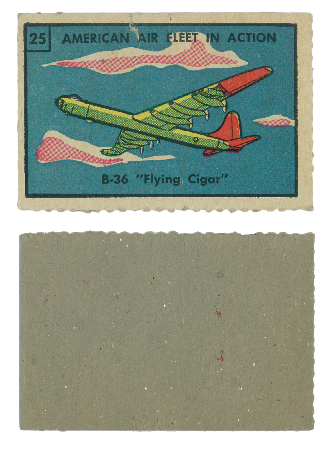 "B-36 ""Flying Cigar"" #25  Series: American Air Fleet in Action Card Dimensions: 3 x 2 inches USA - 1950/60's"