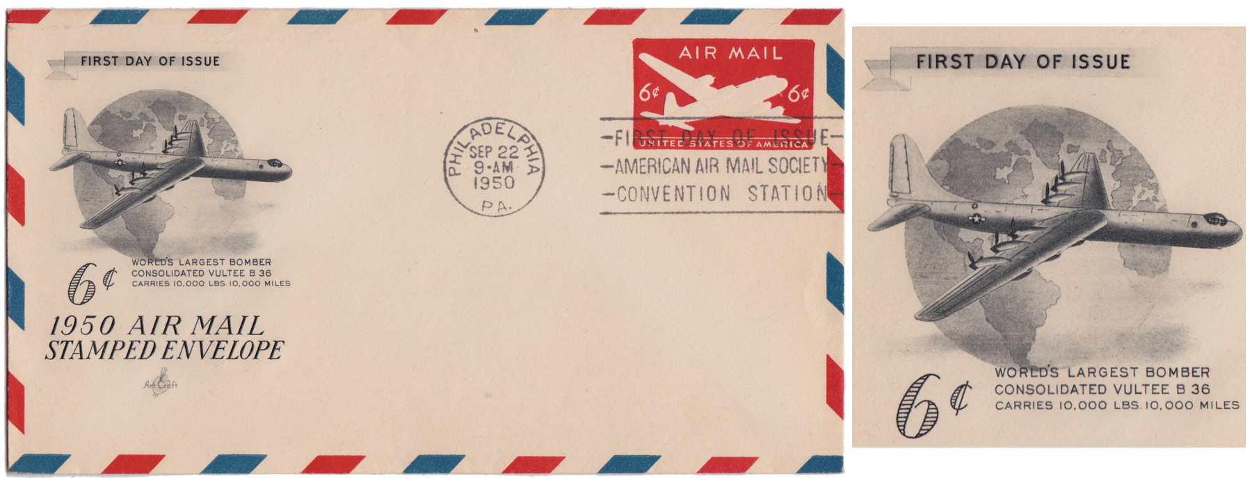 U.S. Postal Service - First Day Cover: Six Cent Air Mail Cachet Art by: ArtCraft Cachet Art: Consolidated Vultee B-36 First Day Issue: Philadelphia / September 22, 1950