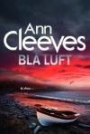 Ann Cleeves'  Blå luft