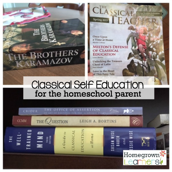 Classical Self Education for the Homeschool Parent