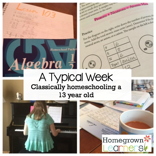 Classically Homeschooling a 13 year old