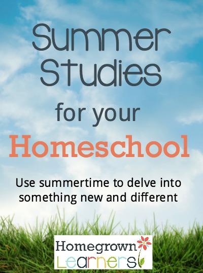 Summer Studies For Your Homeschool