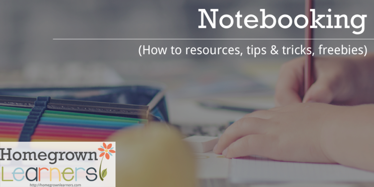 Notebooking at Homegrown Learners