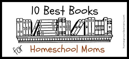 10 Best Books for Homeschool Moms