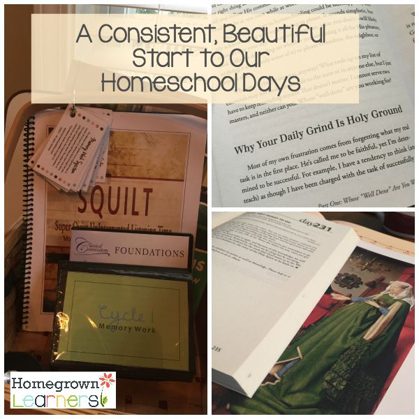 A Consistent Beautiful Start to Our Homeschool Days
