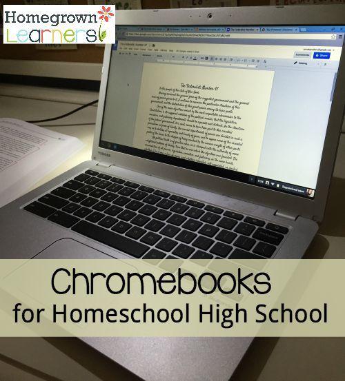 Chromebooks for Homeschool High School
