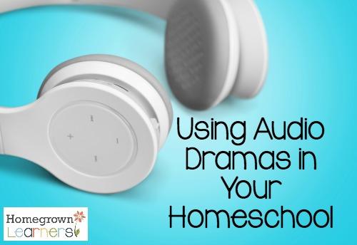Using Audio Dramas In Your Homeschool