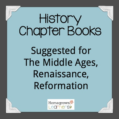 History Chapter Books - Middle Ages, Renaissance, Reformation