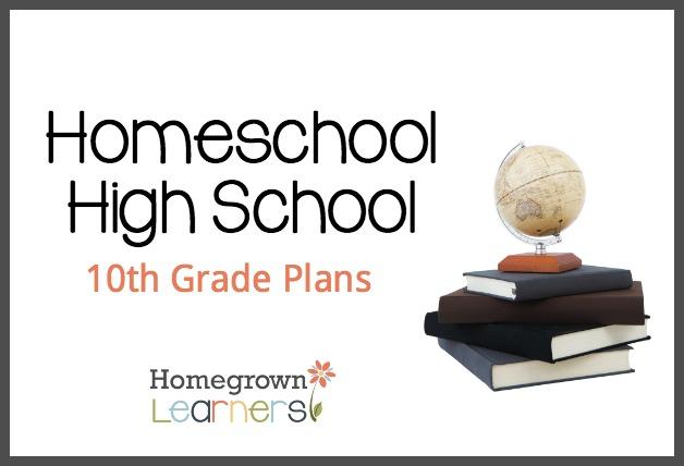 Homeschool High School - 10th Grade Plans