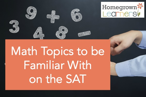 Math Topics to Be Familiar With on the SAT
