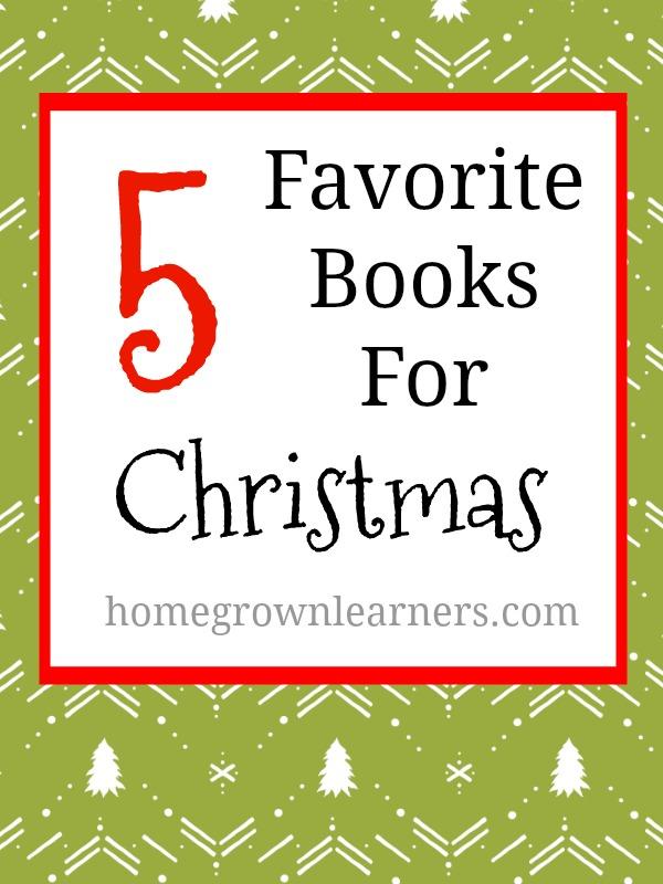 5 Favorite Books for Christmans