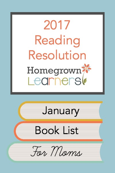 2017 Reading Resolution - January Book List for Moms