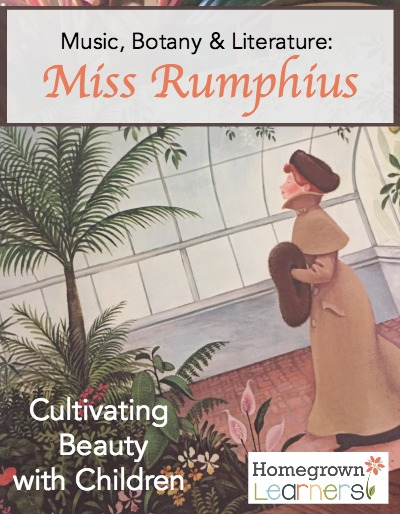 Cultivating Beauty with Children - music, botany & literature: Miss Ruphius