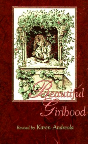 Beautiful Girlhood - a favorite resource to guide girls through puberty.