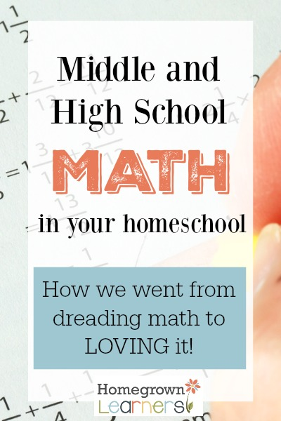 Homeschool Math in the Middle and High School Years
