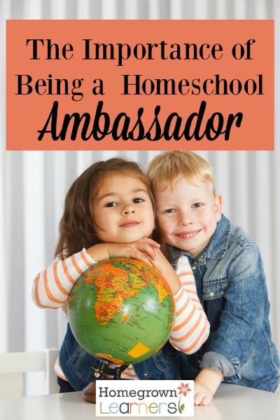 The Importance of Being a Homeschool Ambassador