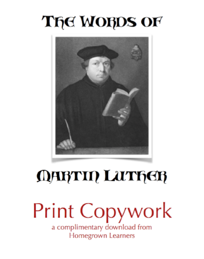 Print Copywork - Words of Martin Luther