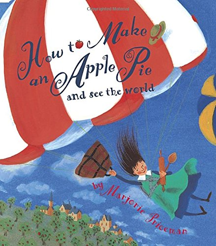 How to Make An Apple Pie & See the World