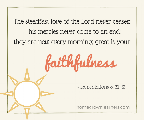 His Mercies are New Each Morning - Homeschooling for the Long Haul
