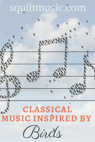 Classical Music Inspired by the Birds