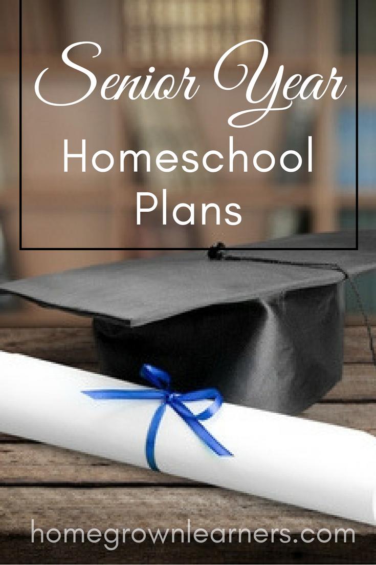 Senior Year Homeschool Plans