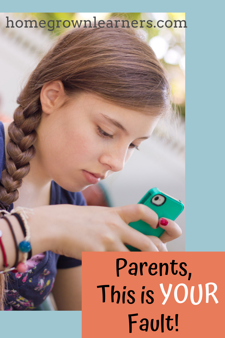 Teen Cell Phone Usage: Parents, this is YOUR Fault!
