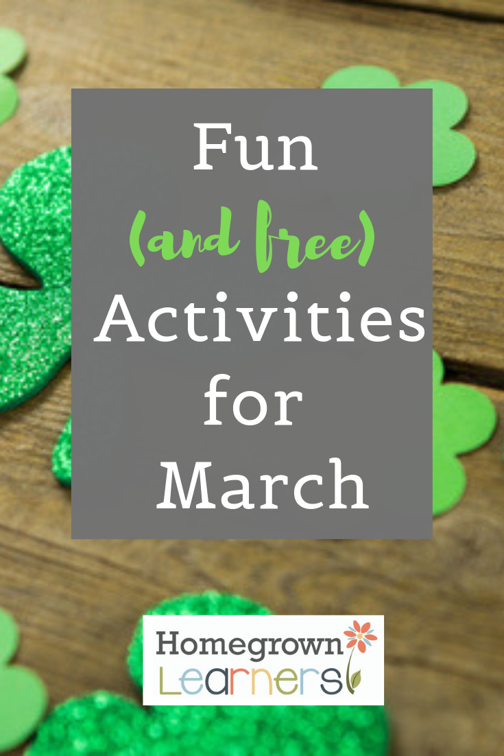 Fun (and free) Activities for March #homeschool