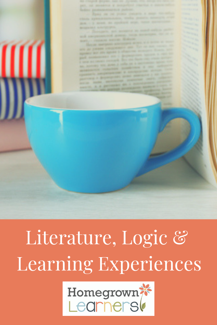 Literature, Logic & Learning Experiences - #homeschool encouragement to stay the course