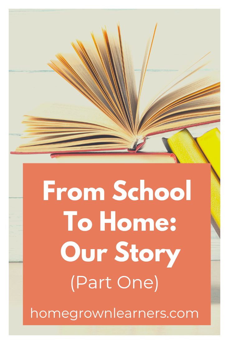 From School to Home: Our #Homeschool Story (Part One)