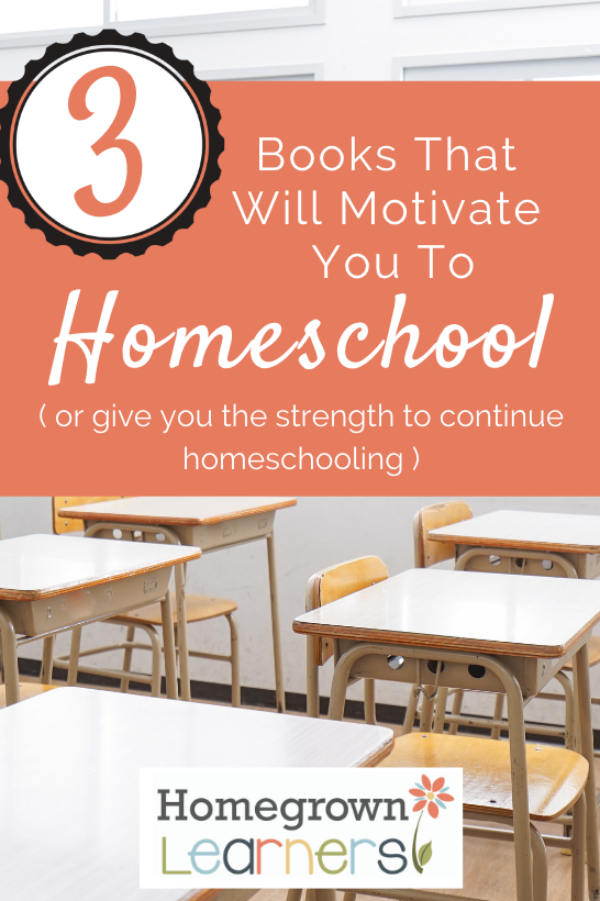 Three Books That Will Motivate You To #Homeschool