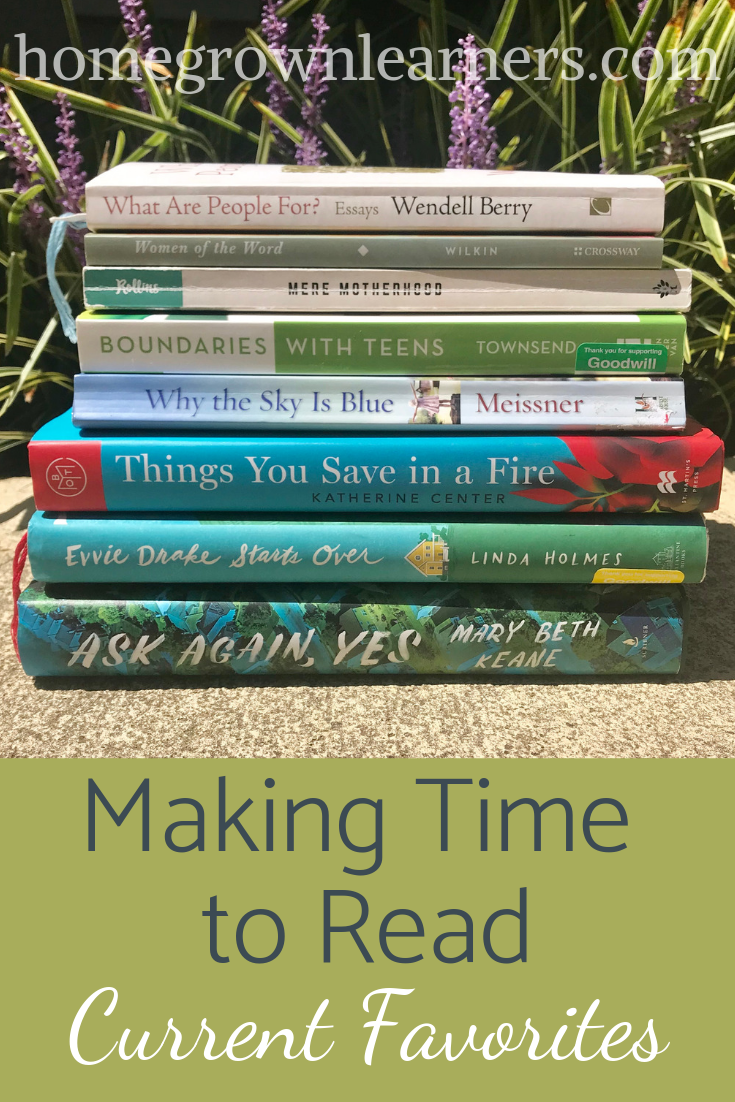 Making Time to Read - Current Favorites