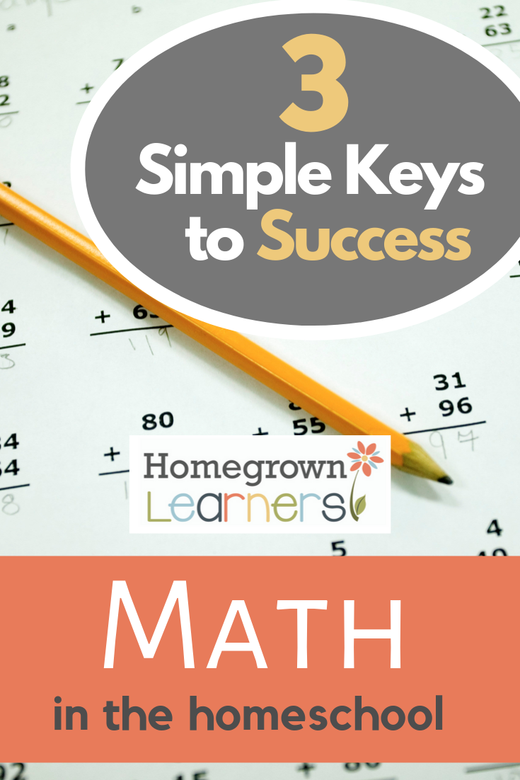 3 Simple Keys to Success - Math in the #Homeschool