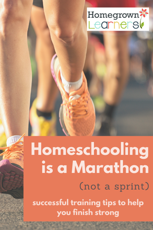 Homeschooling is a Marathon, not a sprint - successful training tips to help you finish strong