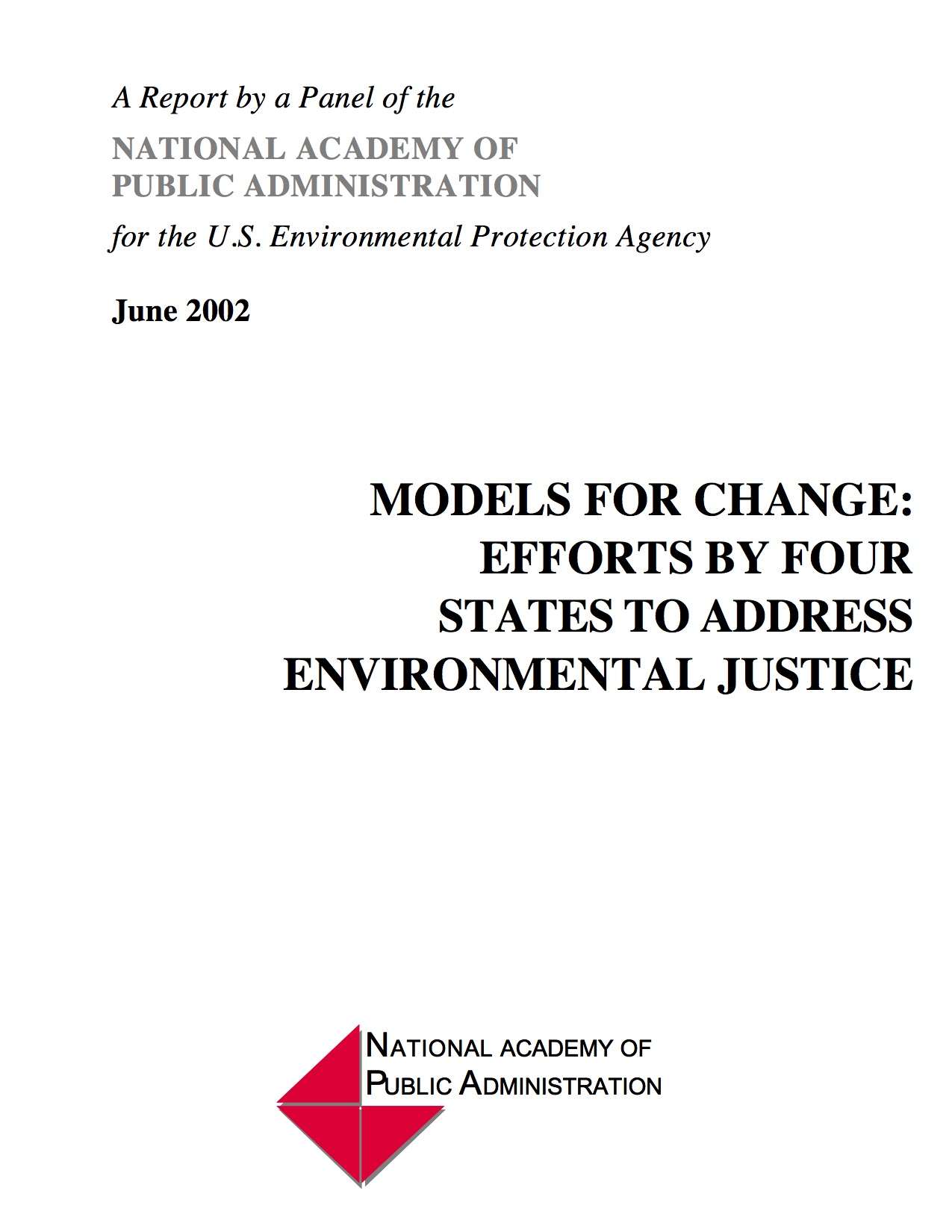 Models For Change: Efforts By Four States To Address Environmental Justice (2002)