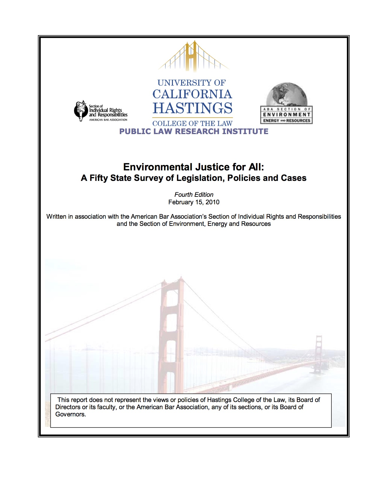 Environmental Justice for All: A Fifty State Survey of Legislation, Policies and Cases, 4th ed. (2010)