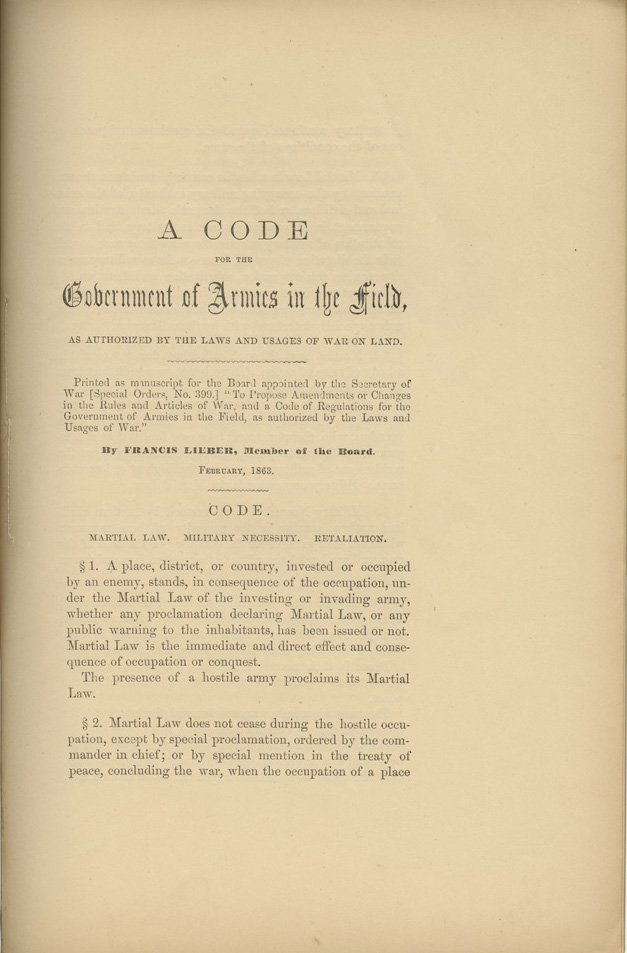 A Code for the Government of Armies in the Field, as Authorized by the Laws and Usages of War on Land.