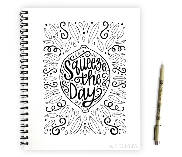 Squeeze the Day © Jayme Hennel - Hennel Paper Co.
