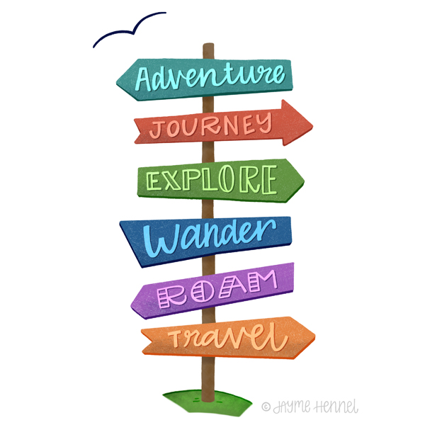 This Way to Adventure  © Jayme Hennel - Hennel Paper Co.