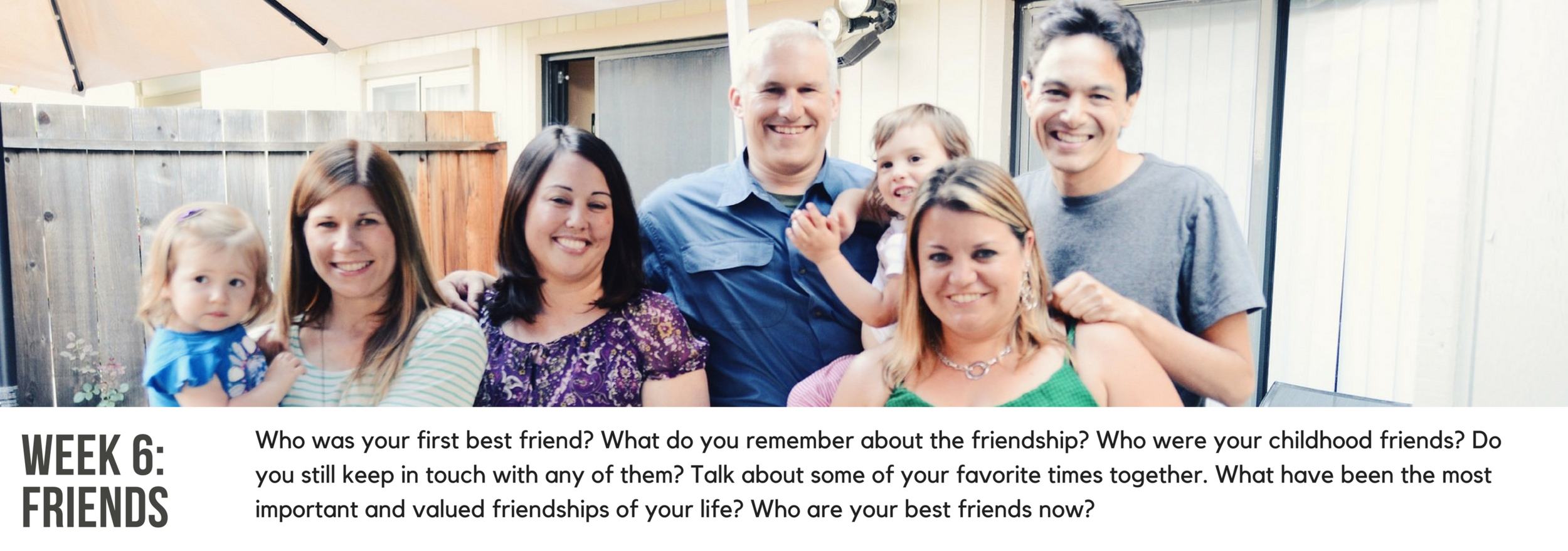The Legacy Project - Week 6 prompt - friends.