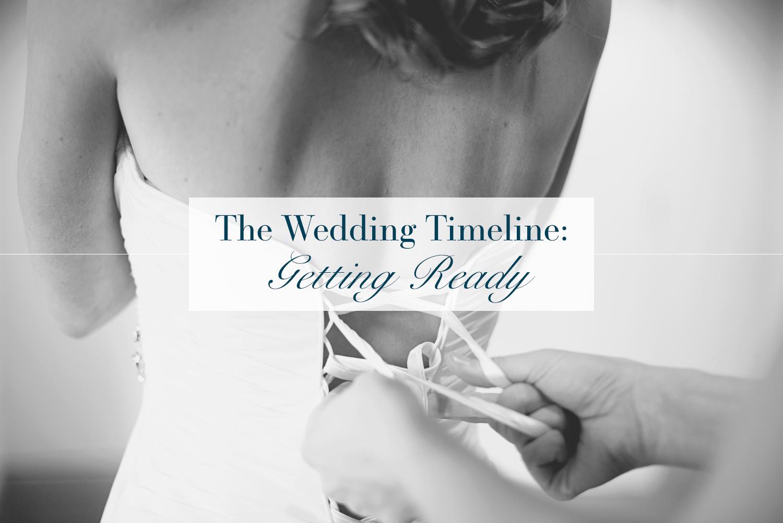 The Wedding Timeline: Getting Ready