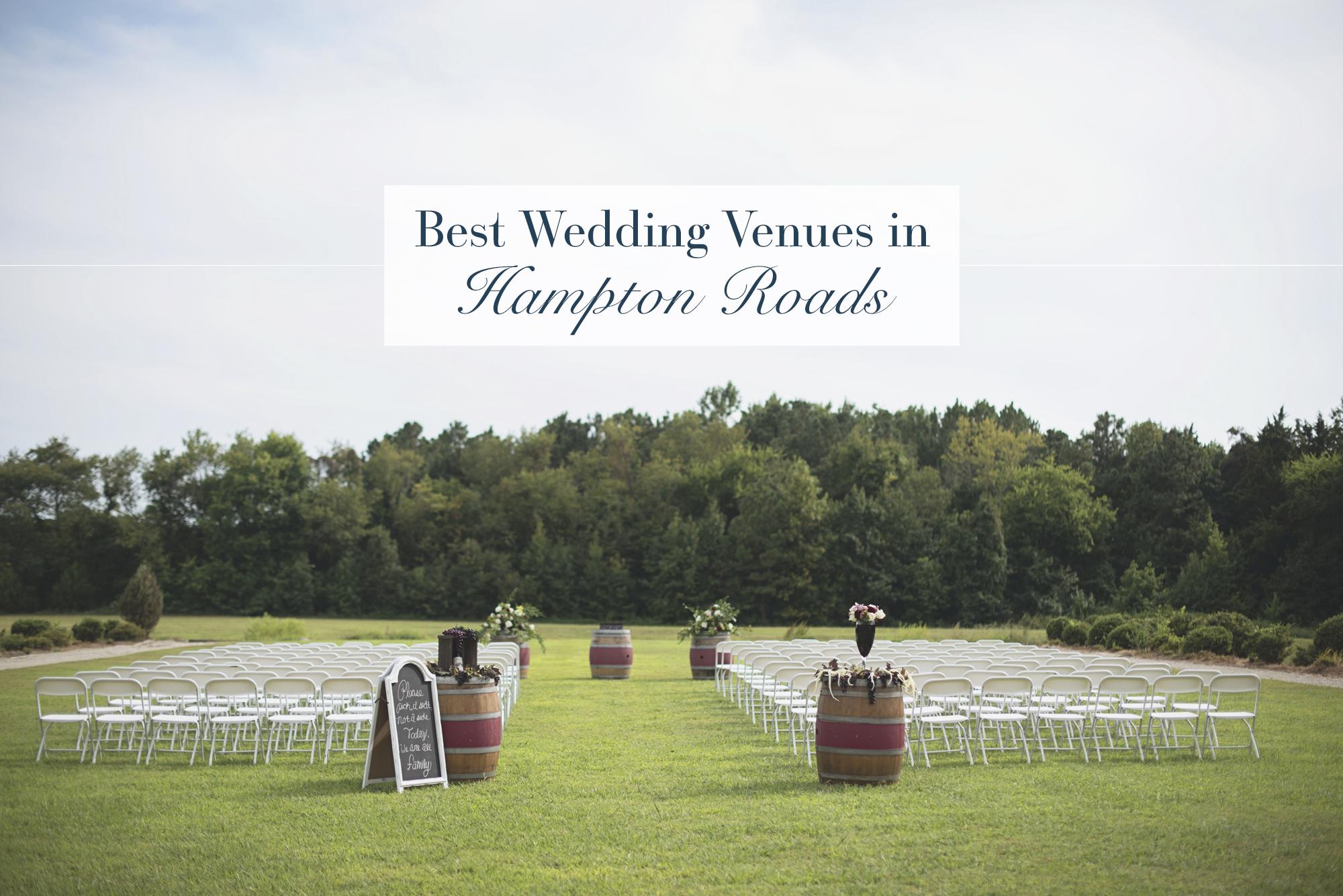 The Best Wedding Venues in Hampton Roads | Business
