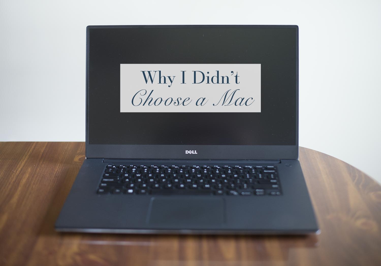 Why I Didn't Choose a Mac | Monday Musings
