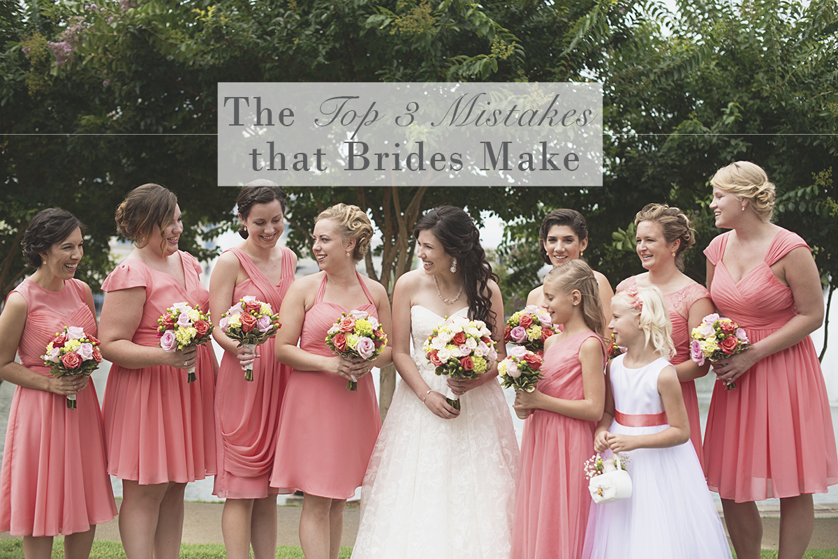 The Top 3 Mistakes that Brides Make | Business