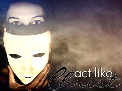 Act Like Christ.jpg