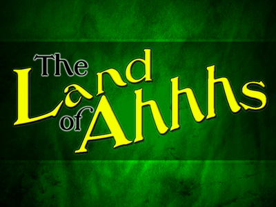 The Land of Ahhhs Title.jpg