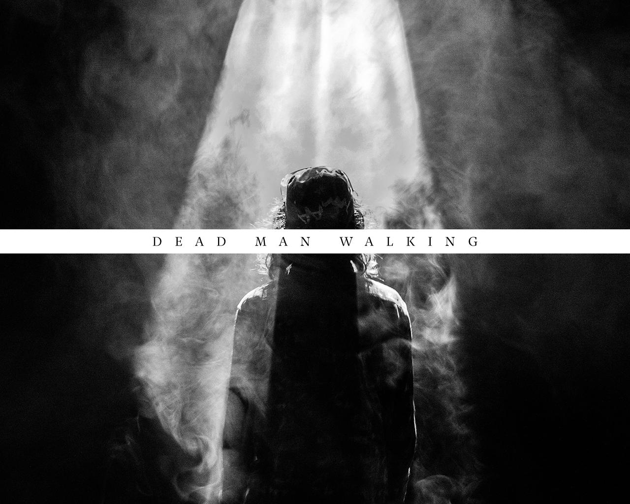 DeadManWalking.jpg
